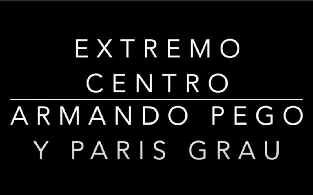 Diálogo en Extremo Centro con Pedro Herrero, Armando Pego y Paris Grau