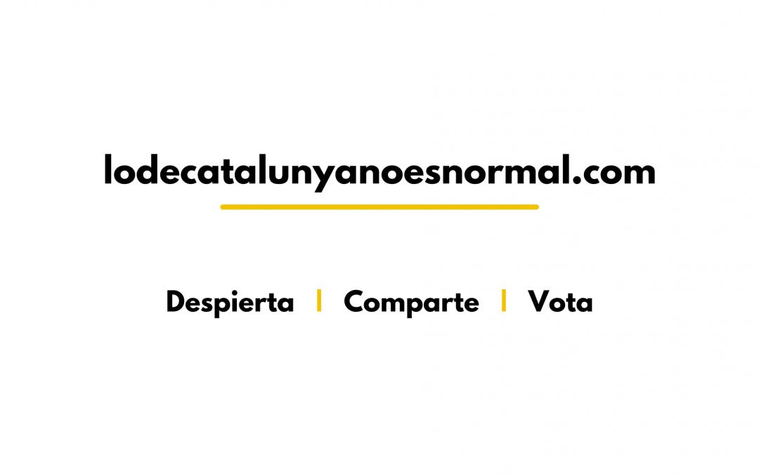 Participación en la campaña Lo de Cataluña no es normal